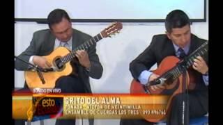 Grito del Alma. Tonada Ecuatoriana. Víctor de Veintimilla