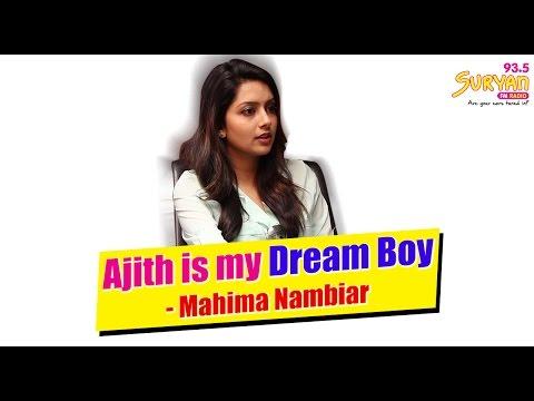 Mahima Nambiar's Dream boy is Thala Ajith   Kutram 23   Suryan FM