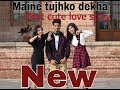 ''Maine tujhko dekha''-|| best || cute love story || ft - GYAN VERMA