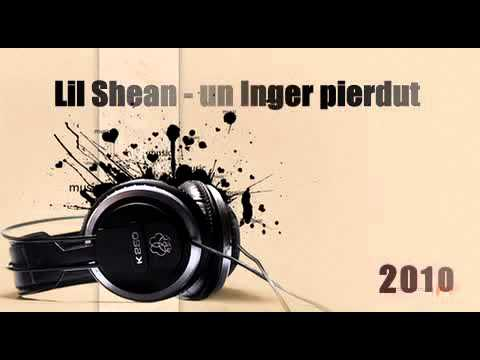 Lil Shean Un Inger Pierdut Original Song 2010
