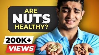 Nuts & Peanut Butter WILL make you FAT | Nuts good or bad for weight loss? BeerBiceps Diet Advice