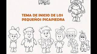 TEMA DE INICIO DE LOS PEQUEÑOS PICAPIEDRA EN INGLES
