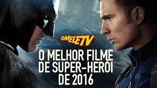 O melhor filme de super-herói de 2016 | OmeleTV