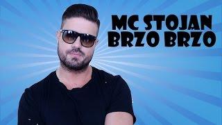 MC Stojan - Brzo, brzo [SPOT]