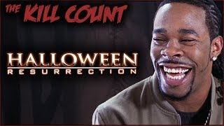 Halloween: Resurrection (2002) KILL COUNT