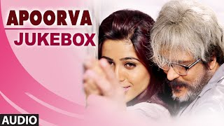 Apoorva Jukebox || Apoorva Songs || V. Ravichandran, Apoorva || Apoorva Kannada Songs