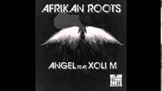 Afrikan Roots Ft. Xoli M - Angel (Original Mix)