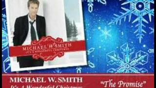 Michael W. Smith - The Promise