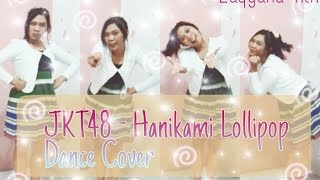 JKT48 - Hanikami Lollipop Dance Cover
