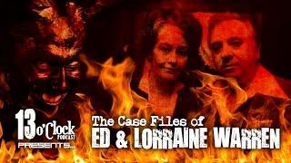Episode 38 - Case Files of Ed and Lorraine Warren