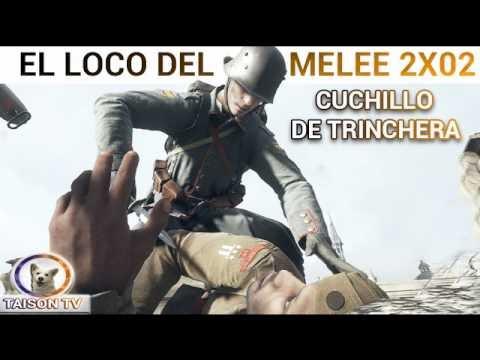 Battlefield 1 El loco del Melee