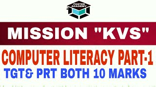 MISSION KVS - 50 DAYS, COMPUTER LITERACY PART-1,FOR TGT AND PRT BOTH