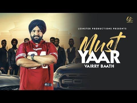 Xxx Mp4 Must Yaar Vairry Baath Latest Punjabi Song 2018 Full Video New Punjabi Songs 2018 3gp Sex