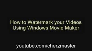 How to Watermark/Add Logo using Windows Movie Maker