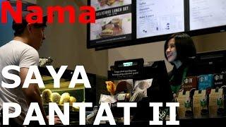 NAMA SAYA PANTAT PART 2 - PRANKING WITH AWKWARD NAME !!