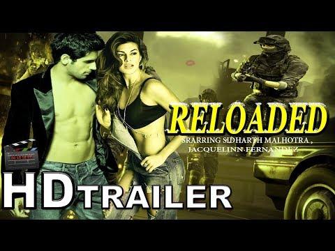 Reloaded Official Trailer | Sidharth Malhotra | Jacqueline Fernandez | Bollywood Studio