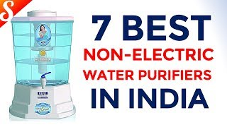 7 Best Non Electric Water Purifiers in India with Price | Gravity Based Water Purifier