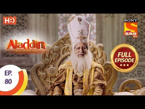 Aladdin - Ep 80 - Full Episode - 5th December, 2018