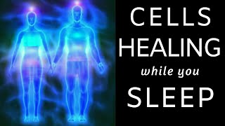HEAL While You SLEEP ★ Cell Repair, Pain Relief And Deep Relaxation Healing Meditation