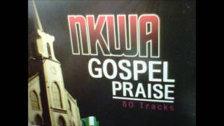 Nkwa Gospel Praise (Part 4)
