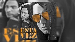 Esta Vez - Wisin Feat. Don Omar ★ Reggaeton 2017 ★