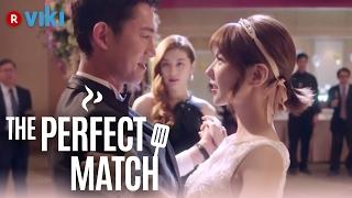 The Perfect Match - EP 5   Classy Waltz vs. Seductive Tango [Eng Sub]