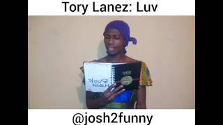 The video Tory Lane Luvs 😂😂😂 African version of Luv by JOSH2FUNNY (Nigerian Comedy)