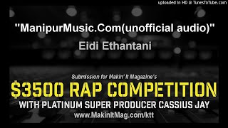 Eidi Ethantani - ManipurMusic.Com(unofficial audio)