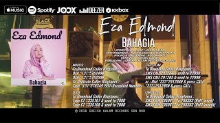 Bahagia - Eza Edmond (Official Music Video)
