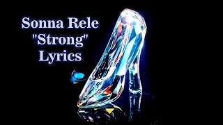 Sonna Rele - Strong [Ost Cinderella 2015] Lyrics