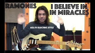 Guitar Lesson: How To Play I Believe In Miracles By The Ramones