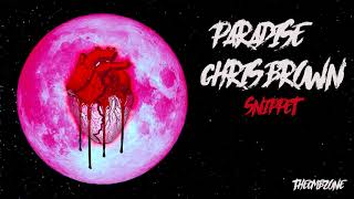 Chris Brown - Paradise (Heartbreak On a Full Moon) - Snippet (Official Audio)