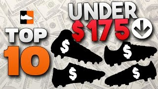 Top 10 Best Boots Under $175! Value for Money Soccer Cleats