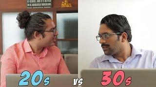 FilterCopy   Being in your 20s vs Being in your 30s   Ft. Kartik Krishnan