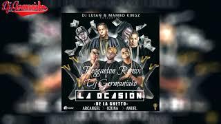 De La Ghetto Ft  Arcangel, Ozuna Y Anuel AA La Ocasion Reggaeton Remix Dj Germaniako