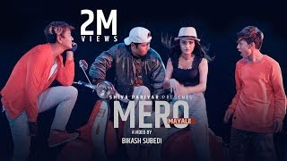 Mero Mayale - Shiva Pariyar - Bhimphedi Guys Ft.Swastima Khadka - Official Video 2017