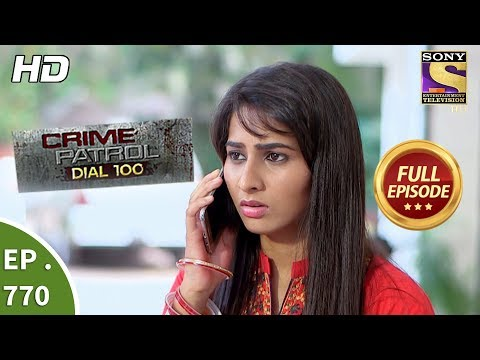 Xxx Mp4 Crime Patrol Dial 100 Ep 770 Full Episode 4th May 2018 3gp Sex