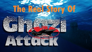 Ghazi Attack The Real Story In Telugu Unveiled| Indian Navy