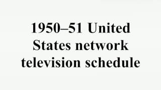 1950–51 United States network television schedule