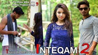 Thukra Ke Mera Pyar Mera Intkam Dekhegi - Cover | Inteqam - Part 2 | Shaon | Revenge Love Story