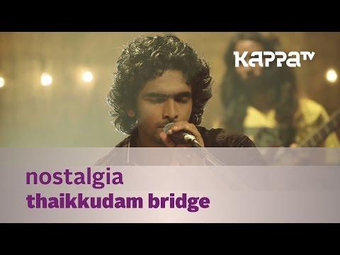 Xxx Mp4 Nostalgia Thaikkudam Bridge Music Mojo Kappa TV 3gp Sex