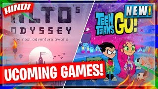 🔥ALTO ODYSSEY ANDROID RELEASE & TEEN TITANS GO GAME PRE-REGISTRATION OPEN | HINDI GAMING NEWS