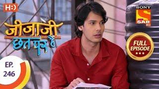 Jijaji Chhat Per Hai - Ep 246 - Full Episode - 13th December, 2018