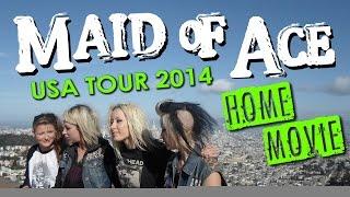 MAID OF ACE - USA TOUR HOME MOVIE!
