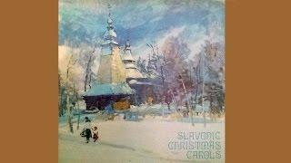 Koljady - Carpatho-Rusyn Christmas Carols