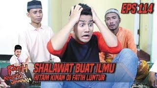 Shalawat Buat Ilmu Hitam Kinan Di Fatih Luntur - Fatih Di Kampung Jawara Eps 114