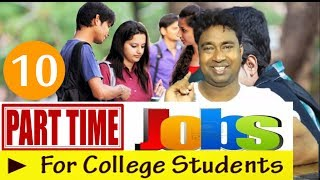 Best 10 Part Time Jobs ideas for School /College Students in India to Earn pocket money