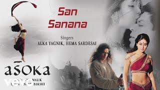 San Sanana - Official Audio Song | Asoka | Anu Malik |Anand Bakshi