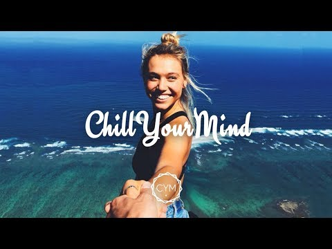 Chill Mix 2017 'Summer's End' 🌴