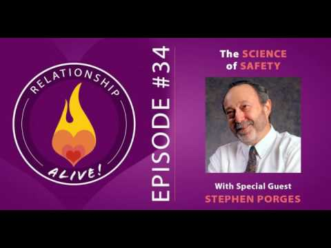 34 The Science of Safety with Stephen Porges